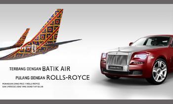 Promo Batik Air Berhadiah Rolls Royce